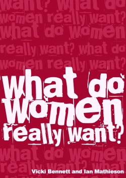 What Do Women Really Want book cover-250x353